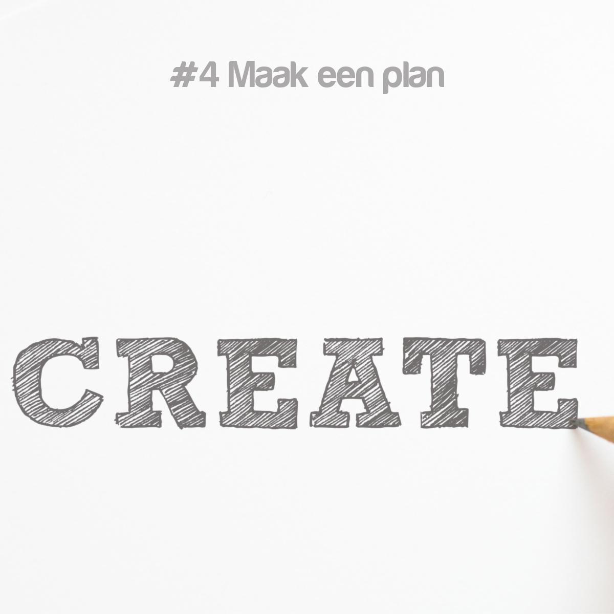 Tip #4 – Heb Jij Al Een Plan?
