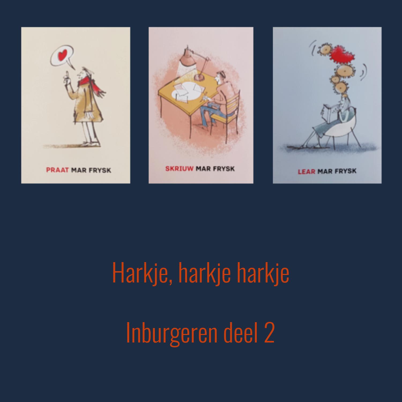 Harkje, Harkje, Harkje | Inburgeren Deel 2
